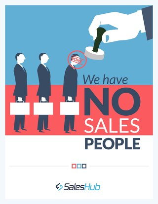 We Have No Sales People