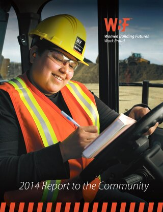 2014 Women Building Futures Annual Report and Financials