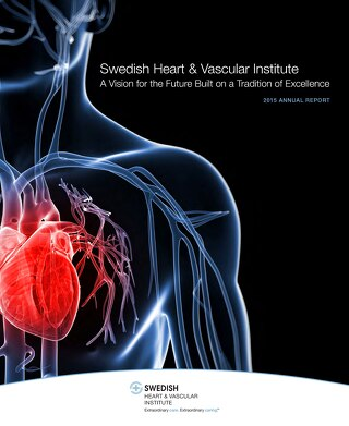 Swedish Heart & Vascular Institute - 2015 Annual Report