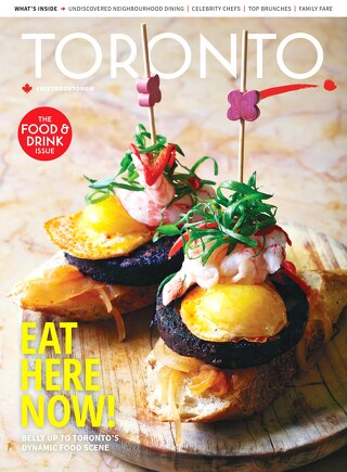 Toronto Magazine: Food + Drink Issue