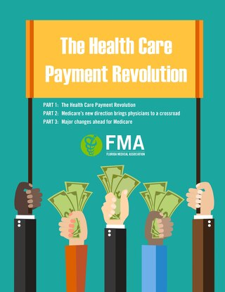 The Health Care Payment Revolution