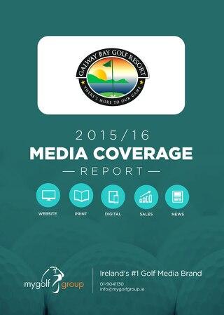 Galway Bay Golf Resort 2015/16 Media Coverage Report