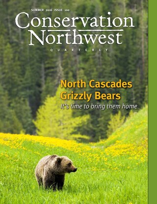 Summer 2016 Conservation Northwest Quarterly Newsletter