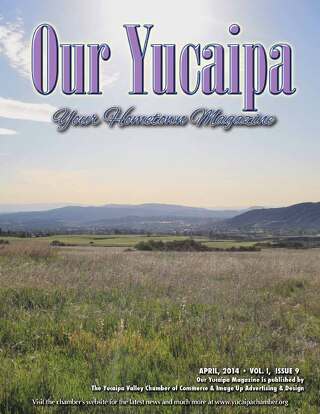 Our Yucaipa April 2014