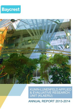 Kunin-Lunenfeld Applied and Evaluative Research Unit (KLAERU) Annual Report - 2013-2014