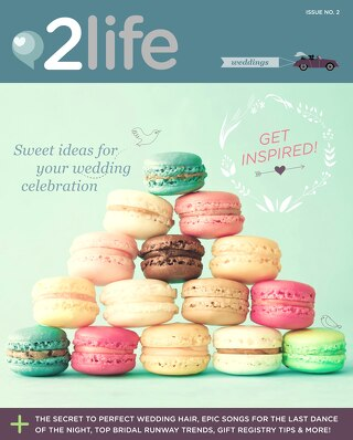 2life Weddings Issue 2 — Canadian Edition