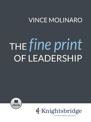 The Fine Print of Leadership