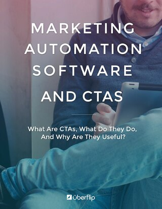 Marketing Automation Software and CTAs